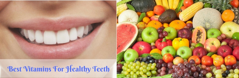 Best Vitamins For Healthy Teeth